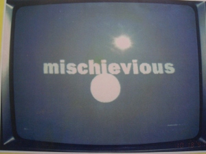 Mischievious (USA TV)